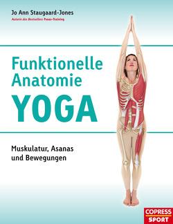 Funktionelle Anatomie Yoga von Staugaard-Jones,  Jo Ann