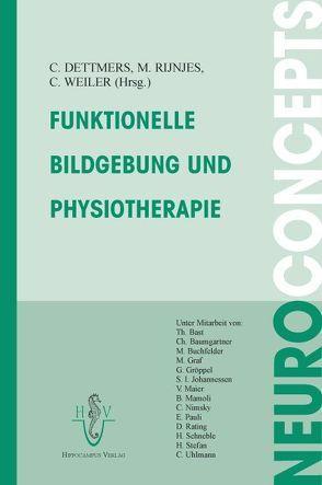 Funktionelle Bildgebung und Physiotherapie von Dettmers,  Christian, Fries,  W, Rijntjes,  Michael, Weiller,  Cornelius