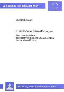 Funktionelle Darmstörungen von Kröger,  Christoph
