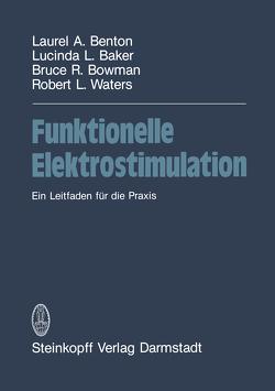 Funktionelle Elektrostimulation von Baker, Benton, Bowman, Rowedder,  K., Starck,  M., Waters