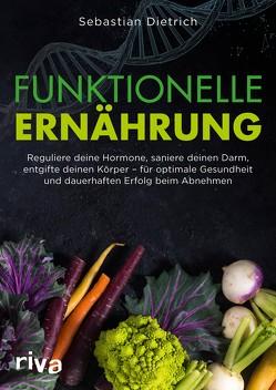 Funktionelle Ernährung von Dietrich,  Sebastian