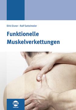 Funktionelle Muskelverkettung von Eisner,  Dirk, Sattelmeier