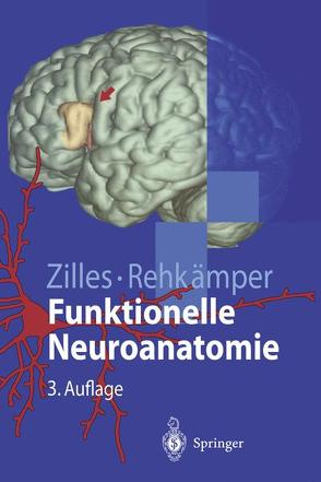 Funktionelle Neuroanatomie von Rehkämper,  Gerd, Zilles,  Karl