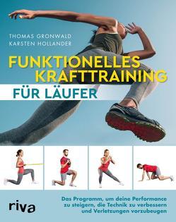 Funktionelles Krafttraining für Läufer von Gronwald,  Thomas, Hollander,  Karsten