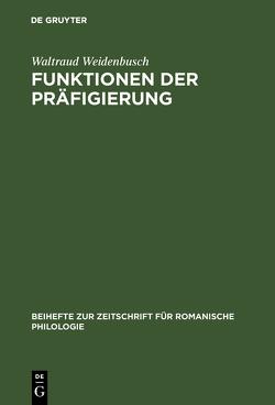 Funktionen der Präfigierung von Weidenbusch,  Waltraud