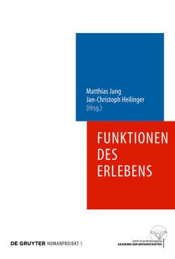 Funktionen des Erlebens von Heilinger,  Jan-Christoph, Jung,  Matthias