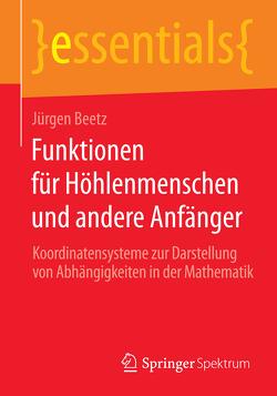 Funktionen für Höhlenmenschen und andere Anfänger von Beetz,  Jürgen