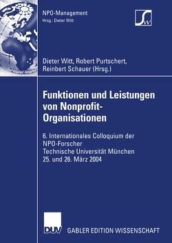Funktionen und Leistungen von Nonprofit-Organisationen von Purtschert,  Robert, Schauer,  Reinbert, Witt,  Dieter