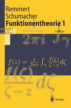 Funktionentheorie 1 von Remmert,  Reinhold, Schumacher,  Georg