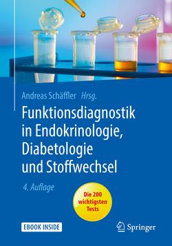Funktionsdiagnostik in Endokrinologie, Diabetologie und Stoffwechsel von Schäffler,  Andreas