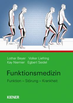 Funktionsmedizin von Beyer,  Lothar, Liefring,  Volker, Niemier,  Kay, Seidel,  Egbert Johannes