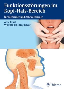 Funktionsstörungen im Kopf-Hals-Bereich von Ernst,  Arneborg, Freesmeyer,  Wolfgang B., Jäger,  Burkard, Karst,  Matthias, Niedeggen,  Andreas