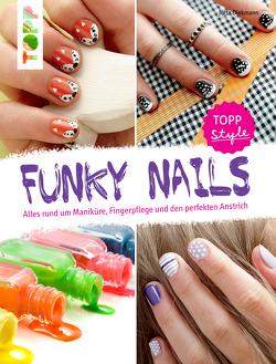 Funky Nails von Diekmann,  Jutta
