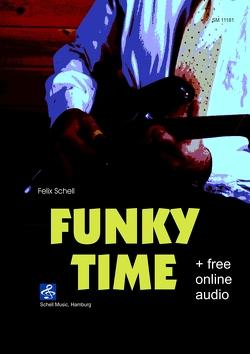 Funky Time von Schell,  Felix
