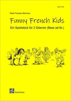 Funny French Kids von Imke,  Kretzmann, Paulsen-Bahnsen,  Ralph