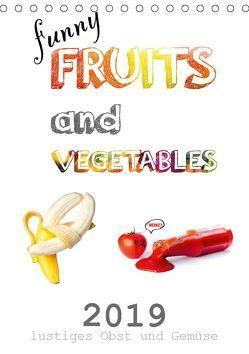 funny FRUITS and VEGETABLES – lustiges Obst und Gemüse (Tischkalender 2019 DIN A5 hoch) von Boom,  Daniel