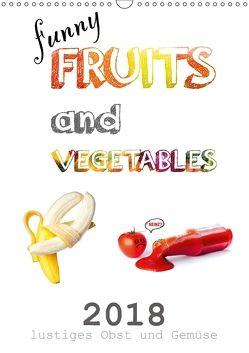 funny FRUITS and VEGETABLES – lustiges Obst und Gemüse (Wandkalender 2018 DIN A3 hoch) von Boom,  Daniel