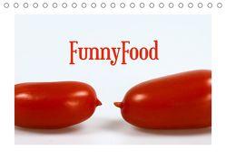 FunnyFood (Tischkalender 2019 DIN A5 quer) von Reichenauer,  Maria