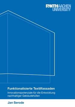 Funktionalisierte Textilfassaden von Serode,  Jan