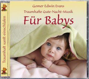 Für Babys von Evans,  Gomer Edwin