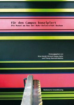 Für den Campus konzipiert von Heindl,  Nina, Hoppe-Sailer,  Richard, Mastnak-Walisko,  Timmy