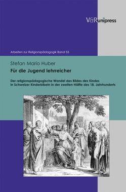 Für die Jugend lehrreicher von Huber,  Stefan Mario