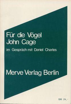 Für die Vögel von Cage,  John, Charles,  Daniel, Ollrogge,  Birger
