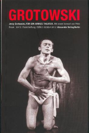 Für ein armes Theater von Brook,  Peter, Grotowski,  Jerzy, Heibert,  Frank, Krosigk,  Barbara von