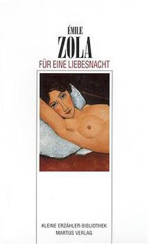 Für eine Liebesnacht von Zola,  Émile