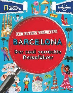 Für Eltern verboten: Barcelona von Butterfield,  Moira