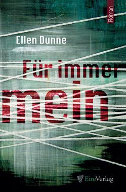 Für immer mein von Dunne,  Ellen