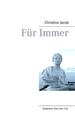 Für Immer von Jacob,  Christina