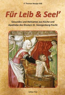 Für Leib und Seel' von Naupp,  P Thomas