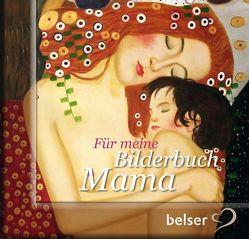 Für meine Bilderbuchmama von Hille,  Astrid, Schäfer,  Dina