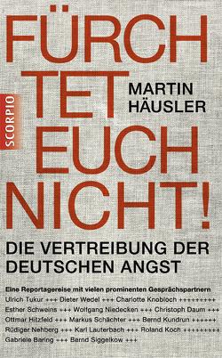 Fürchtet euch nicht von Haeusler,  Martin