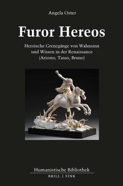 Furor Hereos von Oster,  Angela
