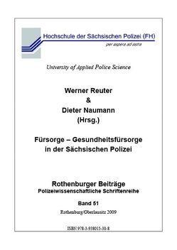 Fürsorge – Gesundheitsfürsorge in der Sächsischen Polizei von Naumann,  Dieter, Reuter,  Werner