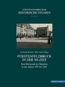 Fürstenfeldbruck in der NS-Zeit von Klemenz,  Birgitta, Kramer,  Ferdinand, Latzin,  Ellen, Wollenberg,  Klaus