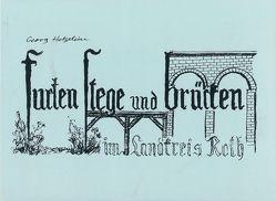Furten, Stege und Brücken im Landkreis Roth von Hetzelein,  Georg, Hutzelmann,  Helmut