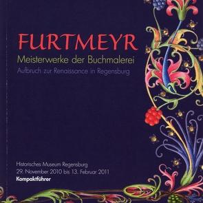 Furtmeyr – Meisterwerke der Buchmalerei