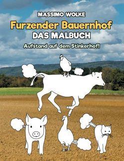 Furzender Bauernhof – Das Malbuch von Wolke,  Massimo