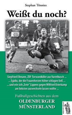Fußballgeschichten aus dem OLDENBURGER MÜNSTERLAND von Tönnies,  Stephan