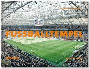 Fußballtempel von Biermann,  Christoph, Coddou H.,  Reinaldo