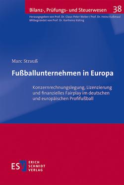Fußballunternehmen in Europa von Strauß,  Marc