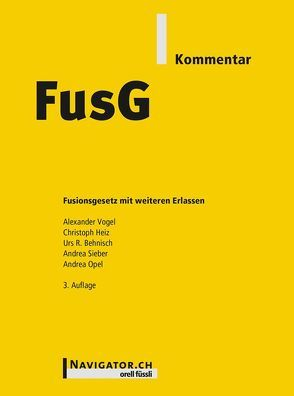 FusG Kommentar von Behnisch,  Urs R., Heiz,  Christoph, Opel,  Andrea, Sieber,  Andrea, Vogel,  Alexander