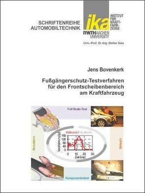 Fußgängerschutz-Testverfahren für den Frontscheibenbereich am Kraftfahrzeug von Bovenkerk,  Jens