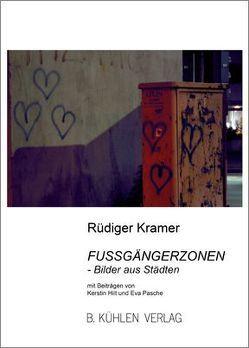 Fußgängerzonen von Hilt,  Kerstin, Kramer,  Rüdiger, Pasche,  Eva