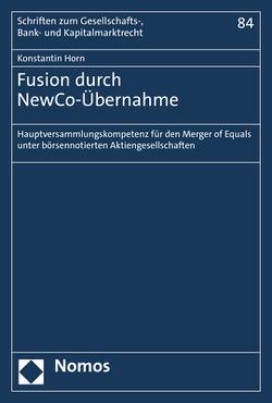 Fusion durch NewCo-Übernahme von Horn,  Konstantin