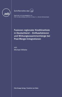 Fusionen regionaler Kreditinstitute in Deutschland von Willeke,  Michael