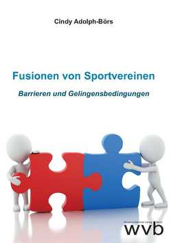 Fusionen von Sportvereinen von Adolph-Börs,  Cindy